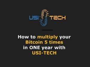 USI-TECH Multiply Bitcoins 5 times in one year