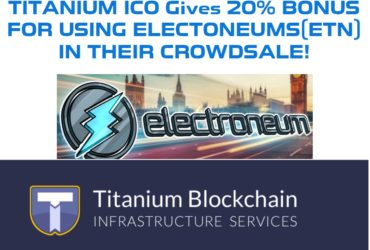 Titanium ICO Gives 20% Bonus when you Buy with Electroneums (ETNs)